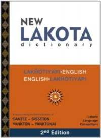 New Lakota Dictionary, 2nd Edition by Lakota Language Consortium - 2008-09-04 - from Books Express and Biblio.com