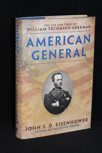 image of American General; The Life and Times of William Tecumseh Sherman