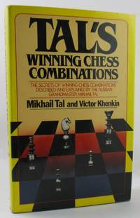 Tal's Winning Chess Combinations