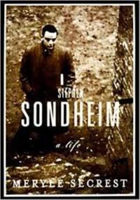 Stephen Sondheim : A Life