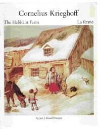image of Cornelius Krieghoff The Habitant Farm : La Ferme