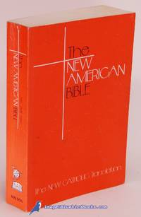 The New American Bible: The New Catholic Translation