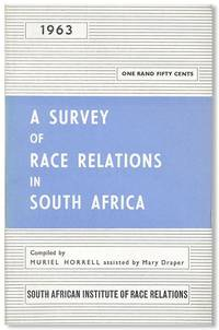 A Survey of Race Relations in South Africa, 1963 by  Muriel HORRELL - Paperback - First Edition - 1964 - from Lorne Bair Rare Books and Biblio.com