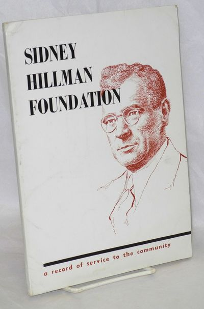 New York: Sidney Hillman Foundation, 1954. 103p., wraps, 7x10 inches, very good.