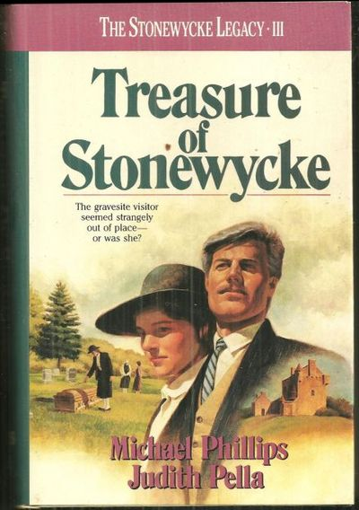 TREASURE OF STONEWYCKE The STONEWYCKE Legacy III, Phillips, Michael