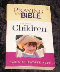 Praying the Bible for Your Children