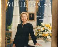An Invitation to the White House: At Home With History: Hillary Rodham Clinton