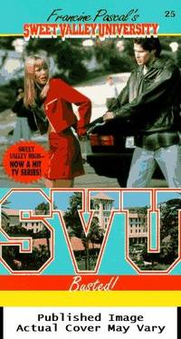 Busted! (Sweet Valley University(R))