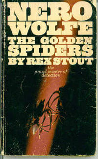 The Golden Spiders, a Nero Wolfe Novel