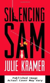 image of Silencing Sam: A Novel (Riley Spartz)