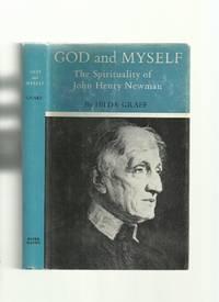 God and Myself: The Spirituality of John Henry Newman