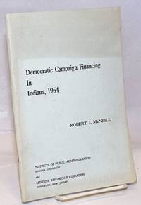 image of Democratic Campaign Financing in Indiana, 1964