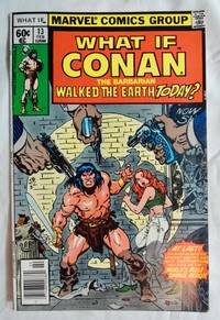 What if Conan The Barbarian Walked the Earth Today? No. 13 (Feb. 1978)
