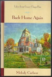 Back Home Again. tales from Grace Chapel Inn