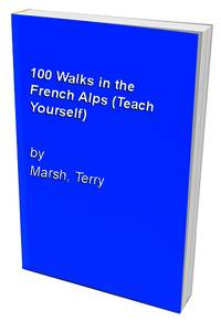 image of 100 Walks in the French Alps (Teach Yourself)