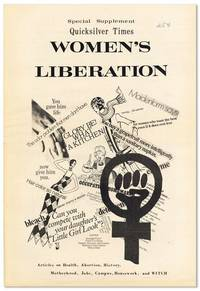 Special Supplement, Quicksilver Times: Women's Liberation by QUICKSILVER TIMES - Paperback - First Edition - [1969] - from Lorne Bair Rare Books and Biblio.com