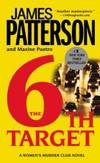 The 6th Target by James Patterson - 2007-01-01