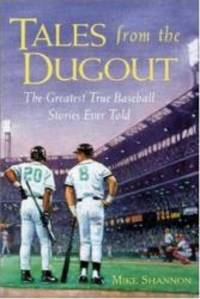 Tales from the Dugout by Mike Shannon - Hardcover - 1997-01-02 - from Books Express and Biblio.com