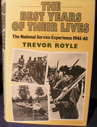 The Best Years of Their Lives: National Service Experience, 1945-63