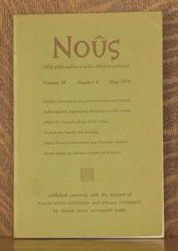 NOUS, VOLUME IV NUMBER 2 MAY 1970 by various - Paperback - First edition - 1970 - from Andre Strong Bookseller (SKU: 18229)