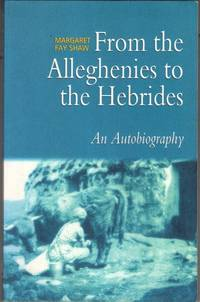 image of From the Alleghenies to the Hebrides: An Autobiography