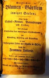 Geistliches Blumen-Gärtlein inniger Seelen 1800 (German edition)