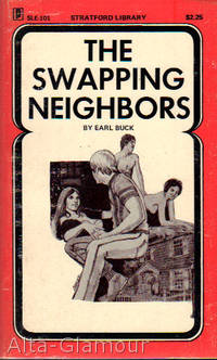 THE SWAPPING NEIGHBORS by Buck, Earl - 1974