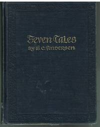 Seven Tales by Hans Christiansen Andersen 1959 Illustrated by Maurice Sendak