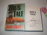 Zoe's Tale: Signed by  John Scalzi - Signed First Edition - 2008 - from skylarkerbooks and Biblio.co.uk