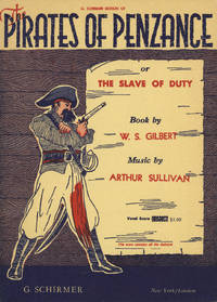 The Pirates of Penzance or The Slave of Duty Book by W. S. Gilbert ... Authentic Version Edited by Bryceson Treharne This score contains all the dialogue. [Piano-vocal score]