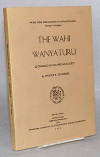 image of The Wahi Wanyaturu; economics in an African society