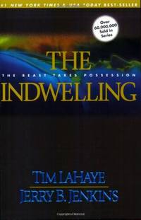 The Indwelling (Left Behind S.)