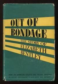 Out of Bondage: The Story of Elizabeth Bentley