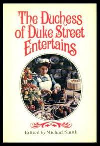 THE DUCHESS OF DUKE STREET ENTERTAINS