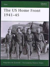 The US Home Front 1941-45 (Elite)