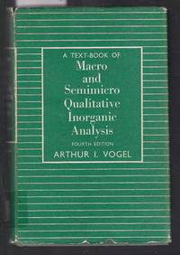 image of A Text-Book of Macro and Semimicro Qualitative Inorganic Analysis Fourth Edition