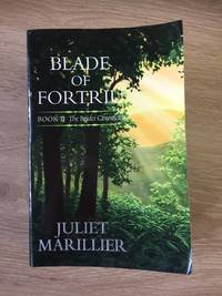 BLADE OF FORTRIU (BOOK 2: THE BRIDEI CHRONICLES)