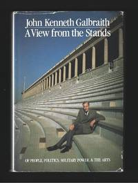 A View from the Stands : Of People, Politics, Military Power and the Arts ( Signed )