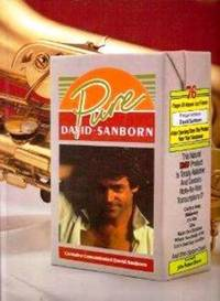 Pure David Sanborn by Sanborn David - from Music by the Score and Biblio.com