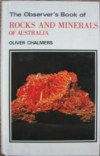 The Observer's Book of Rocks and Minerals of Australia.