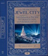 San Francisco's Jewel City Signed by the Author