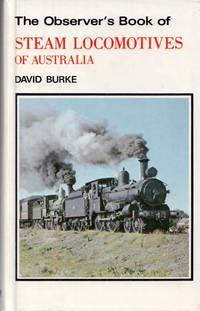 The Observer's Book of Steam Locomotives in Australia