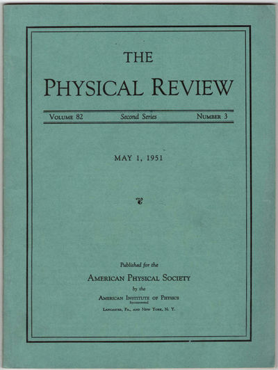 Lancaster, PA: American Physical Society, 1951. First Edition. Wraps. Very Good. Announcement of the...
