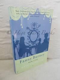 Fanny Burney: Her Life