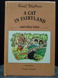A Cat In Fairyland And Other Tales Colour Illustrations