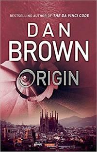Brown, Dan | Origin | Signed First Edition UK Copy by Brown, Dan - 2017
