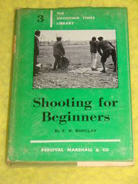 The Shooting Times Library No.3, Shooting for Beginners