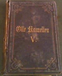 Olle Kamellen, f??nfter Theil von Frik Reuter - Ut mine Stromtid - Dritter Theil