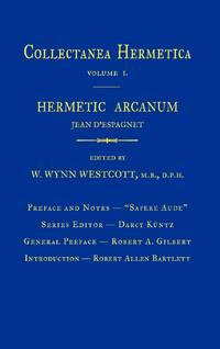 Hermetic Arcanum : Collectanea Hermetica Volume I. (1)