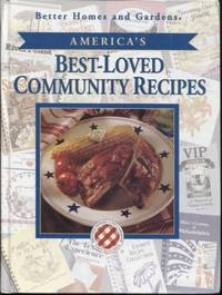 Better Home and Gardens America's Best-Loved Community Recipes (Best-Loved  Community...